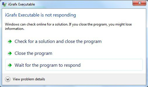 iGrafx executable is not responding.