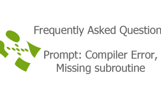 Prompt: Compiler Error, Missing subroutine