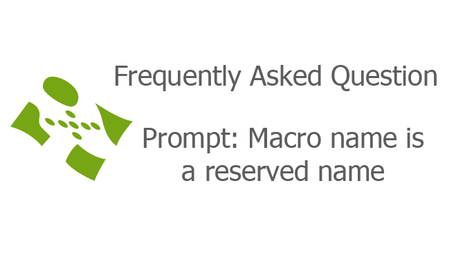 Prompt: Macro name is a reserved name