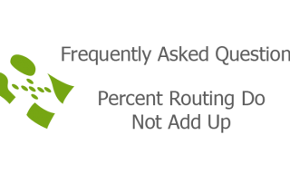 Percent Routing Do Not Add Up