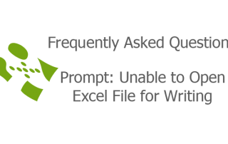 Prompt: Unable to Open Excel File for Writing