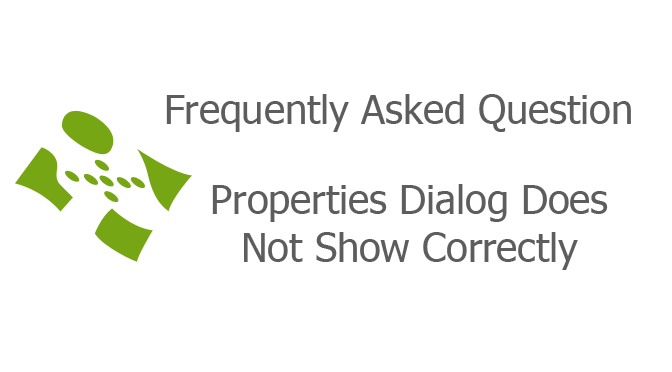 Properties Dialog Does Not Show Correctly