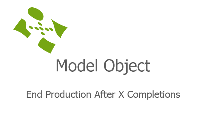 End Production After X Completions fi
